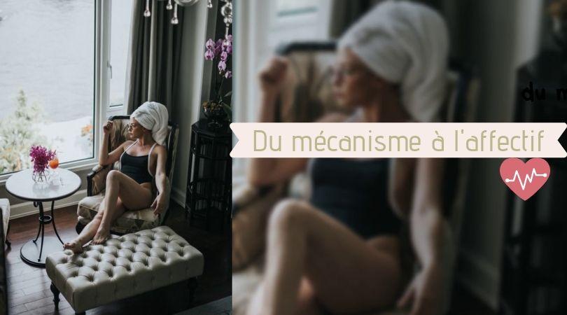 mincir-du-mécanisme-à-l'affectif