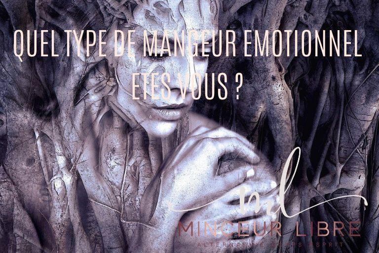 quel type de mangeur émotionnel êtes-vous ?