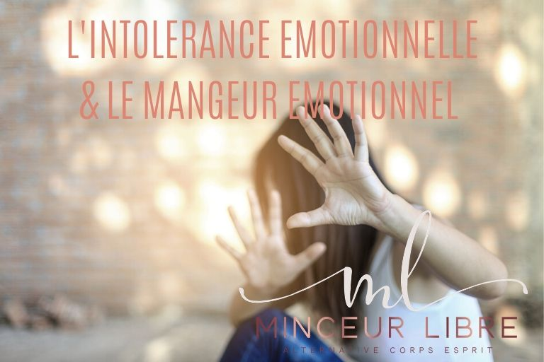 intolerance-emotionnelle-mangeur-émotionnel